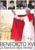 Benedicto XVI la aventura de la verdad dvd