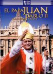 El_Papa_Juan_Pablo_II_Constructor_De_Puentes-Cartel
