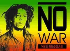 reggae no war